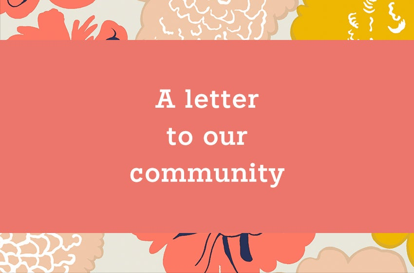 A letter to our community